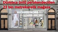 Michael Kors, en büyük mağazasını açıyor
