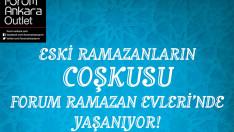 Ramazan Boyunca En Eğlenceli Etkinlikler  Forum Ankara Outlet'te