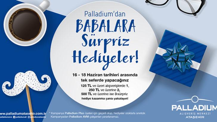 Palladium Ataşehir'den Babalar Günü Kampanyası!