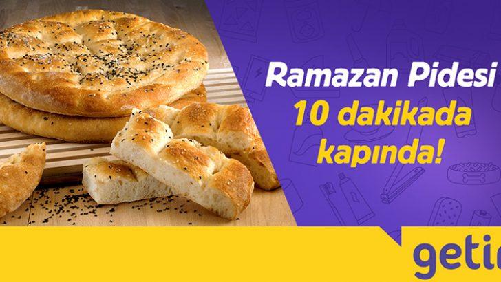 Getir ile Ramazan pidesi 10 dakikada kapında