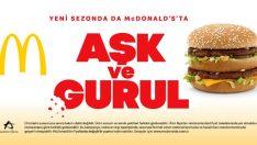 McDonald's'tan Yeni Kampanya: Aşk ve Gurul!