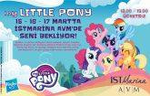 My Little Pony'nin sevilen kahramanları İstMarina AVM'de